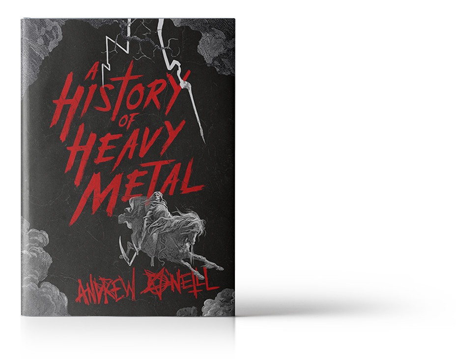 History of Heavy Metal by Andrew O'Neill